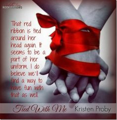Tied With Me (Kristen Proby) More
