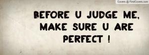 before_u_judge_me,-86046.jpg?i