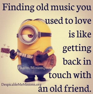 Minion-Quote-Finding-old-music.jpg