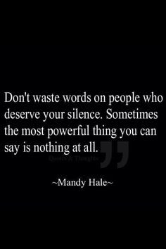 Empowering to remember when it is you needing to be silent, however ...