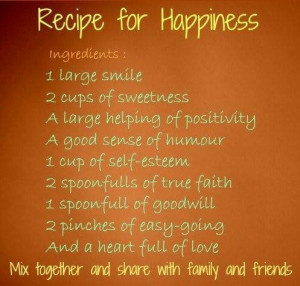 Recipe for happiness share with family and friend sayings image quotes