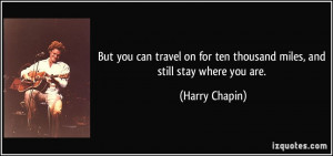 More Harry Chapin Quotes