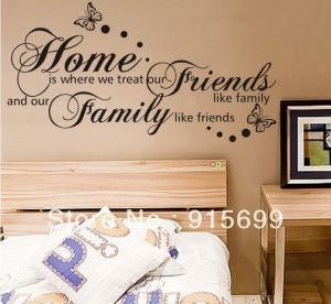 Wall-Quote-Sticker-Decal-Home-Where-You-Treat-Your-Friends-Like-Family ...