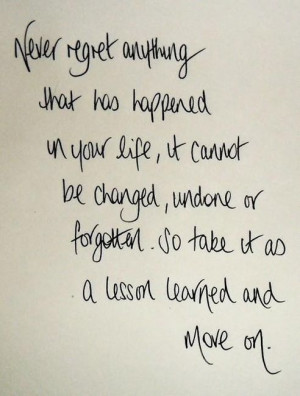 Inspirational Quotes / Keep moving forward with lessons learned