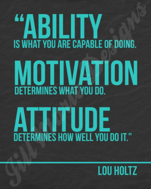 ... Work Idea, Workplace Quotes, Inspiration Quotes, Lou Holtz Quotes