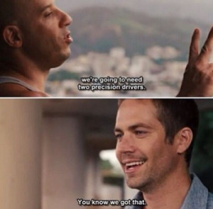 ... Vin Diesel, Furious Movies, Fast Five Quotes, Fast And Furious Quotes