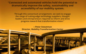 Quote from Peter Sweatman Director, Mobility Transformation Center ...