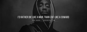 ... like a man wallpaper tupac quote tupac quotes smile tupac quote tupac