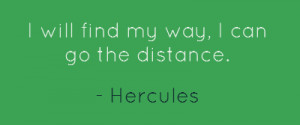 will find my way, I can go the distance.