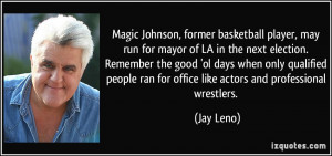 former basketball player, may run for mayor of LA in the next election ...