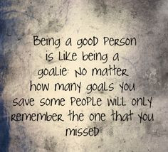 quotes 3 fields hockey goalie quotes walks inspiration cool quotes ...