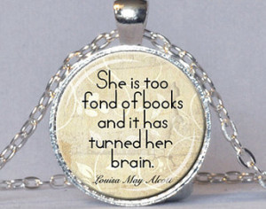 ALCOTT QUOTE PENDANT Louisa May Alc ott Book Quote Pendant Book Lover ...
