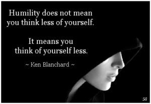 Ken Blanchard Humility Quote