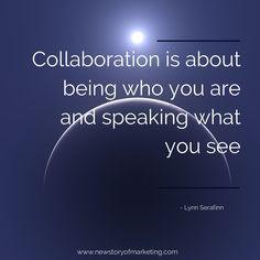NSoM - Collaboration is about being who you are and speaking what you ...