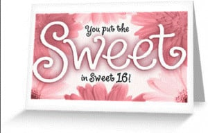 Sweet 16th Birthday Greeting Wishes Messages