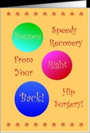 Hip Surgery, Bounce Back! card - Product #570415