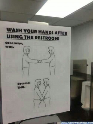 This is why I wash my hands fellas, I don't like to grab dick.