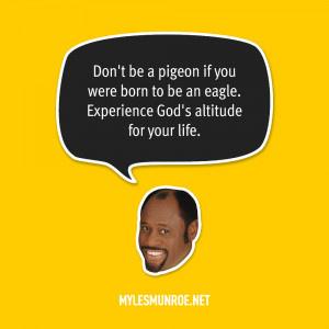 Quotes from the Late Dr Myles Munroe