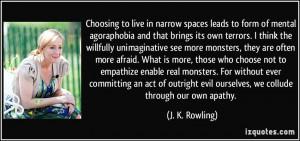 Agoraphobia Quotes More j. k. rowling quotes