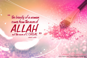 Islamic Quotes In English About Women A woman beauty comes from noor