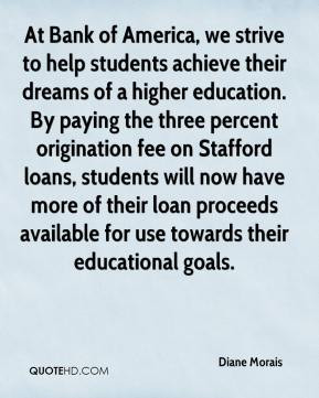 Diane Morais - At Bank of America, we strive to help students achieve ...