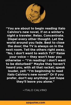 to begin reading Italo Calvino's new novel, If on a winter's night ...