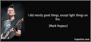 More Mark Hoppus Quotes