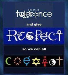 Tolerance, Respect, Coexist More