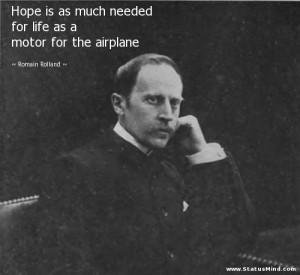 ... as a motor for the airplane - Romain Rolland Quotes - StatusMind.com