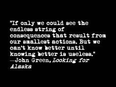 ... looking for alaska more alaska quotes cheesy quotes quotes inspiration
