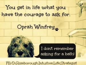 Oprah Winfrey Courage quote via www.Facebook.com/Di.Riseborough ...