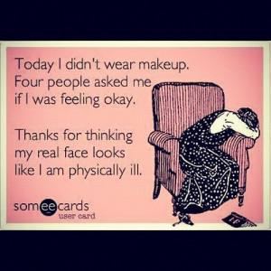 No Makeup Tumblr Quotes