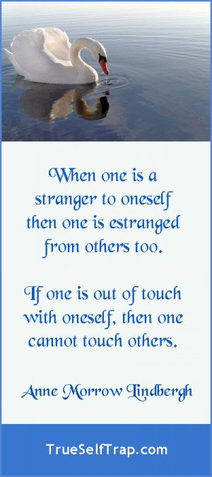 Anne Morrow Lindbergh quote on being estranged.