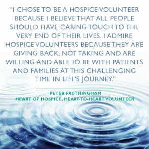have caring touch to the very end of their lives i admire hospice ...