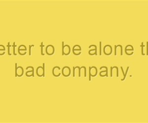 It-is-better-to-be-alone-alone-quotes