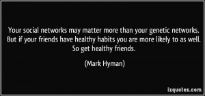 More Mark Hyman Quotes