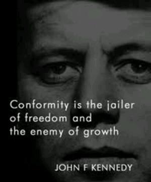 ... conformity and a homogenized society. Preserve individuality