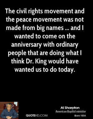 The civil rights movement and the peace movement was not made from big ...