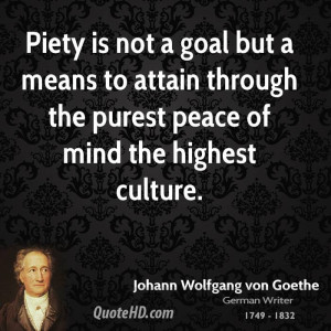 Piety is not a goal but a means to attain through the purest peace of ...