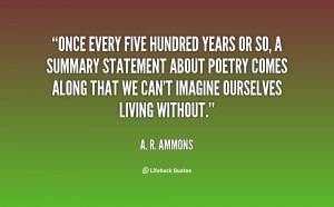 quote-A.-R.-Ammons-once-every-five-hundred-years-or-so-59835.png