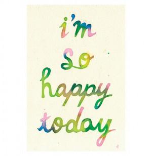 im-so-happy-today-20130226428.jpg