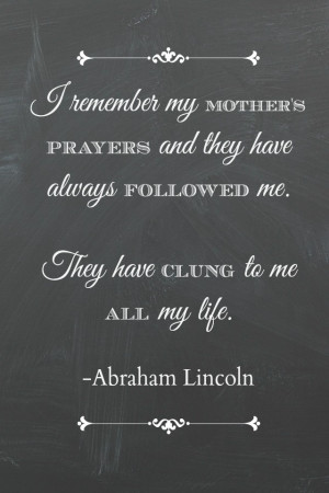 Mother's Day Printable Quote by Abraham Lincoln