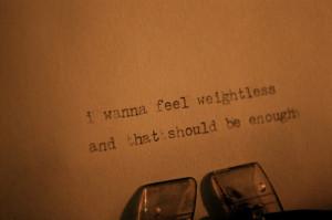 all time low, lyrics, quote, songs, text, type, typewriter, weightless