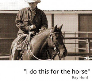 Ray Hunt Horse Quotes