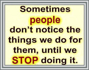 Inspirational Quotes we stop doing it