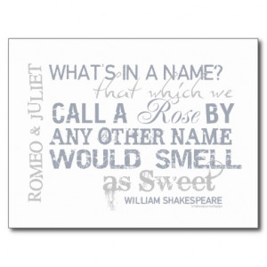romeo_juliet_name_quote_post_card-r83ddc1d0980149cdabd9efb70bd09a4d ...