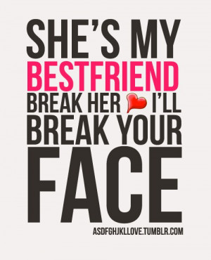cute, girls friends, love, pretty, quote, quotes, shes my bestfriend