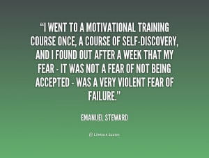 quote Emanuel Steward i went to a motivational training course 241208