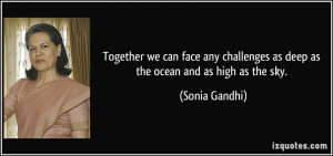 Together we can face any challenges as deep as the ocean and as high ...