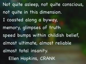 crank by ellen hopkins quotes